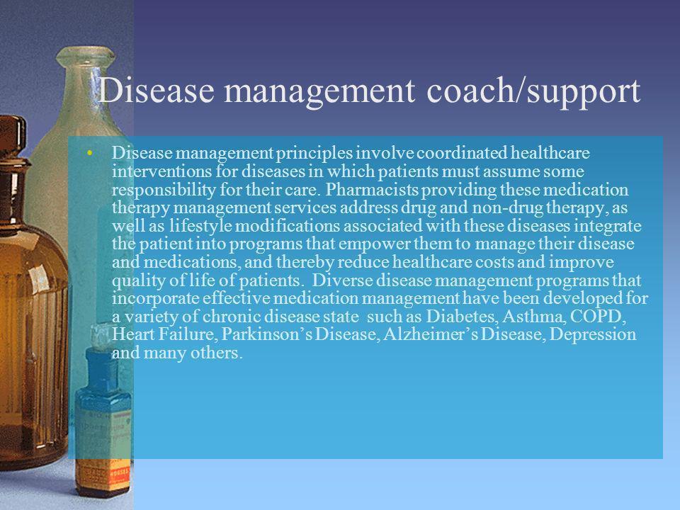 Disease management coach/support