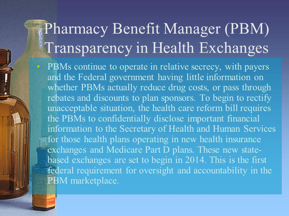 Pharmacy Benefit Manager (PBM) Transparency in Health Exchanges