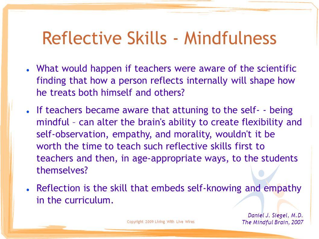 Reflective Skills - Mindfulness