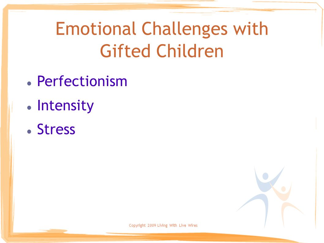 Emotional Challenges with Gifted Children