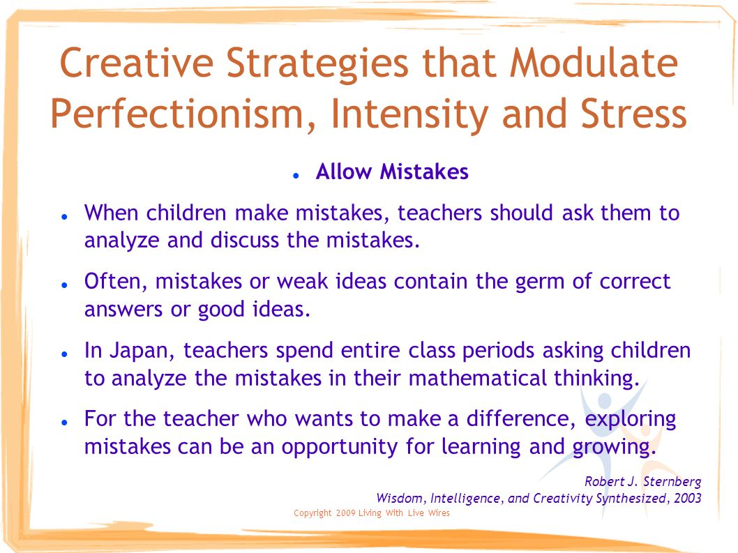 Creative Strategies that Modulate Perfectionism, Intensity and Stress