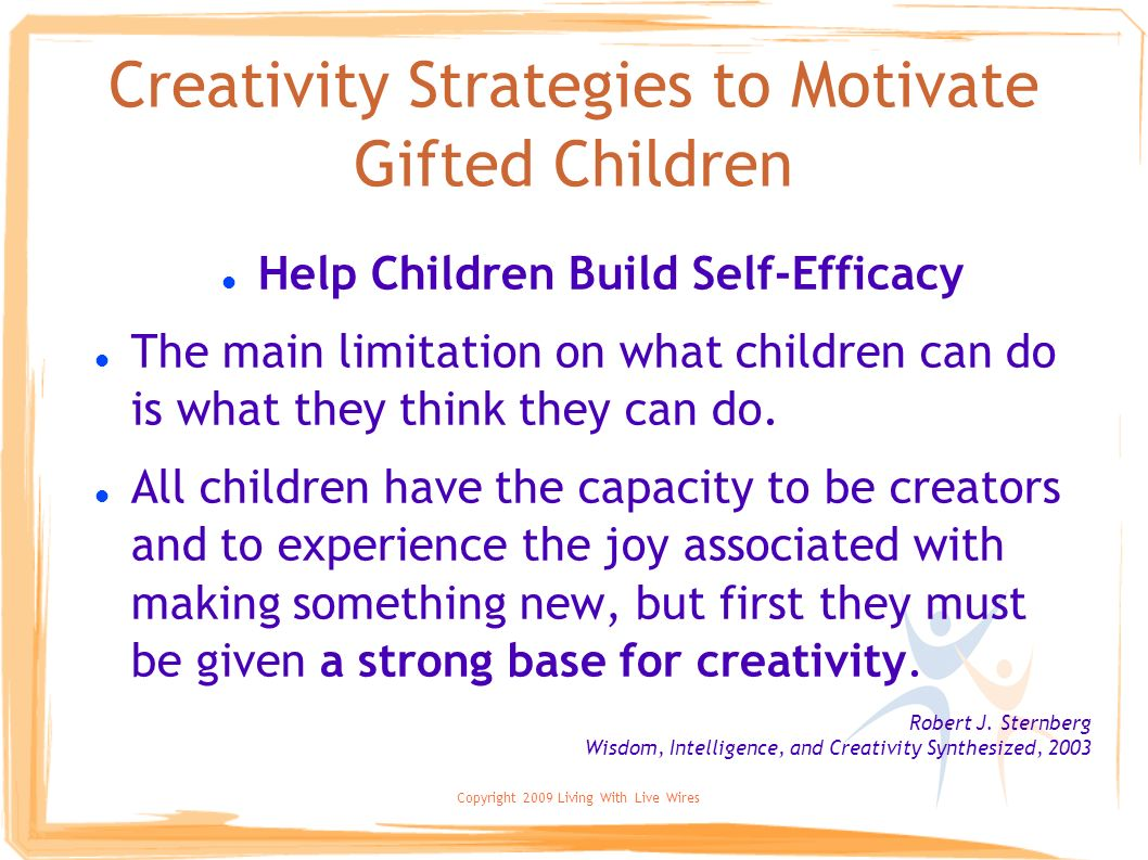 Creativity Strategies to Motivate Gifted Children