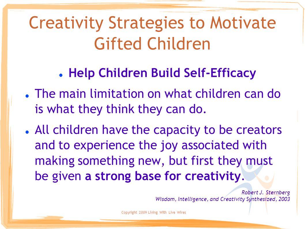 Creativity Strategies to Motivate Gifted Children
