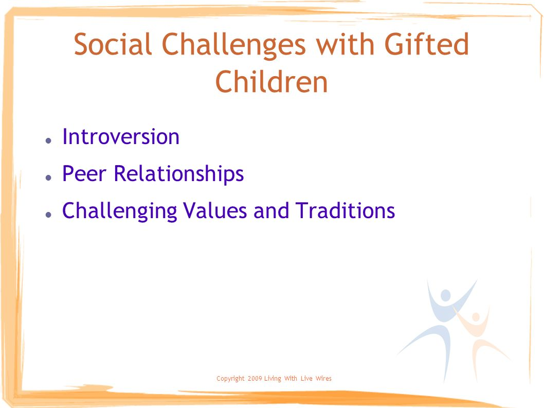 Social Challenges with Gifted Children