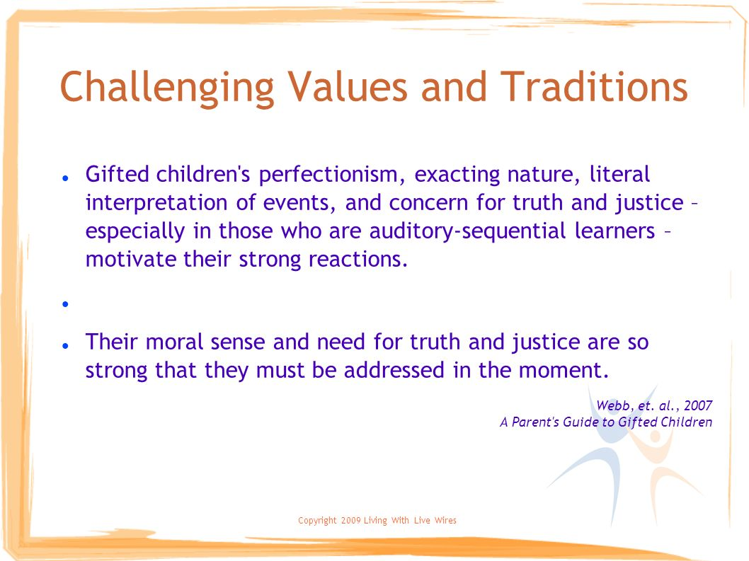 Challenging Values and Traditions