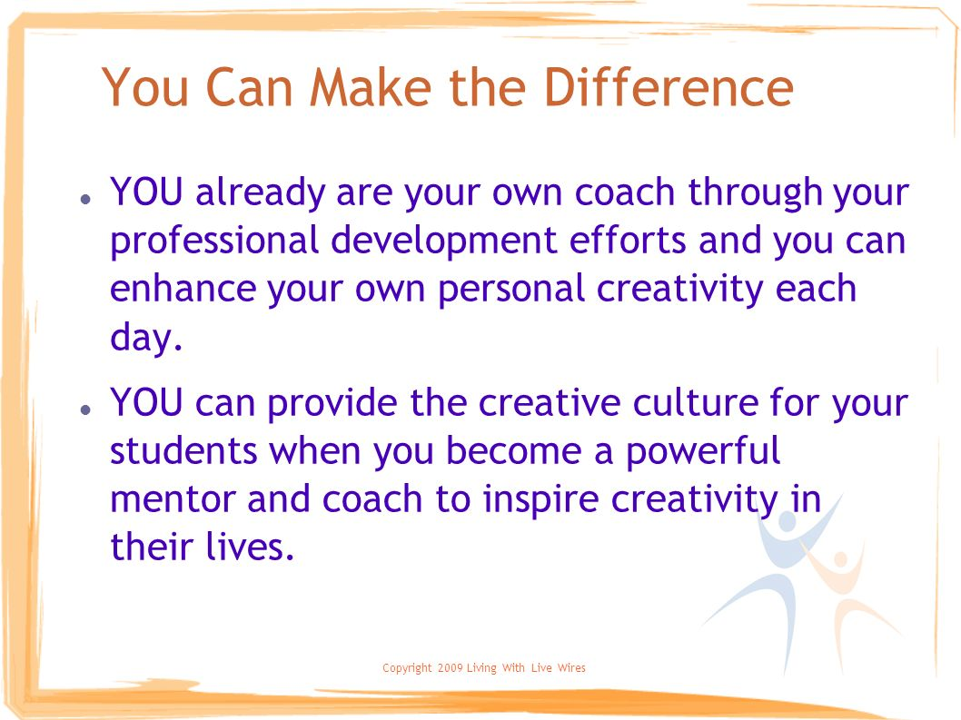 You Can Make the Difference