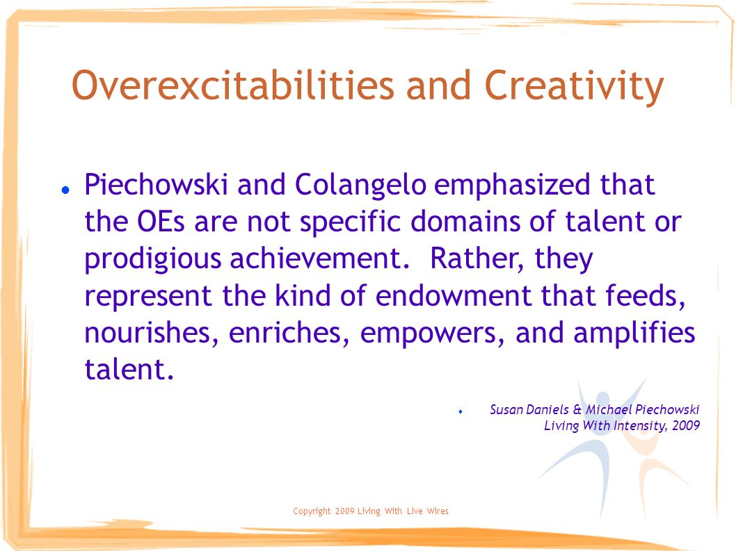 Overexcitabilities and Creativity