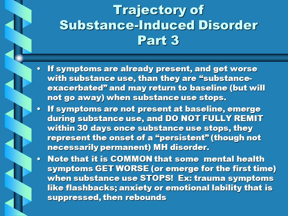 Trajectory of Substance-Induced Disorder Part 3