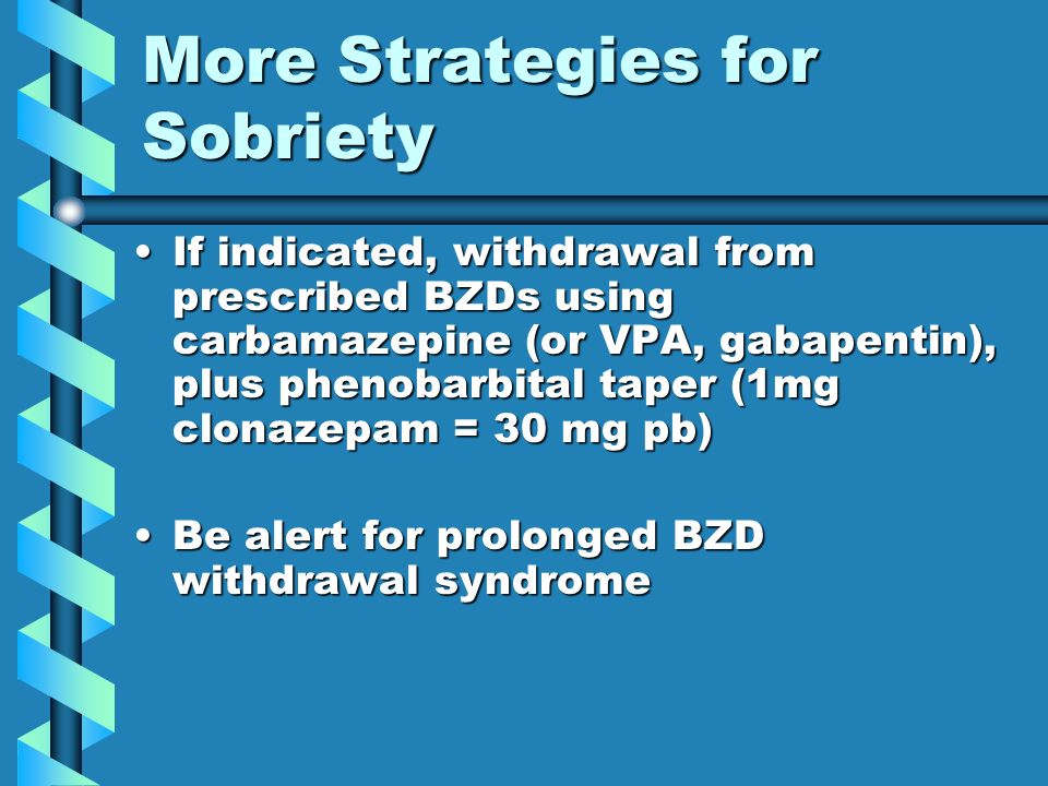 More Strategies for Sobriety