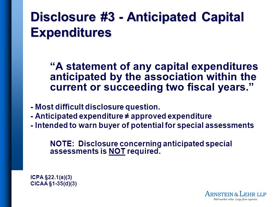 Disclosure #3 - Anticipated Capital Expenditures