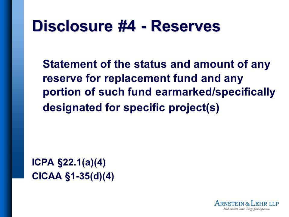Disclosure #4 - Reserves
