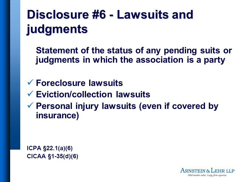Disclosure #6 - Lawsuits and judgments