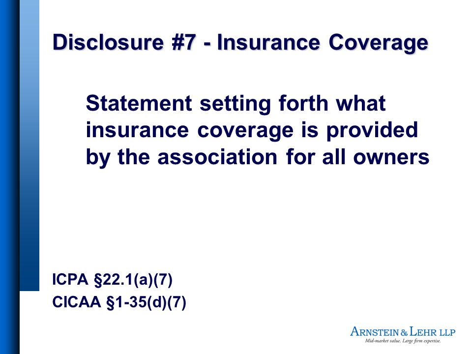 Disclosure #7 - Insurance Coverage