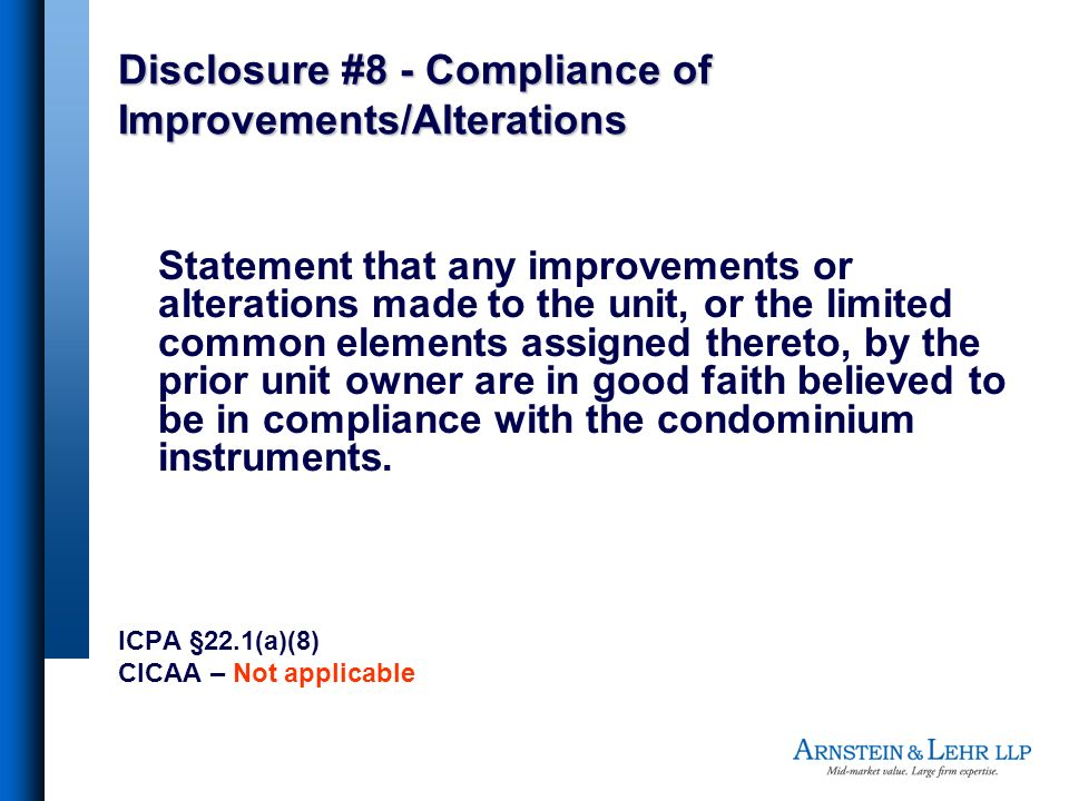 Disclosure #8 - Compliance of Improvements/Alterations