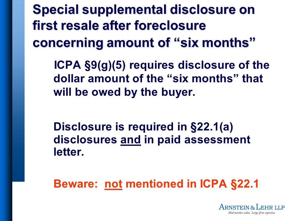 Special supplemental disclosure on first resale after foreclosure concerning amount of six months