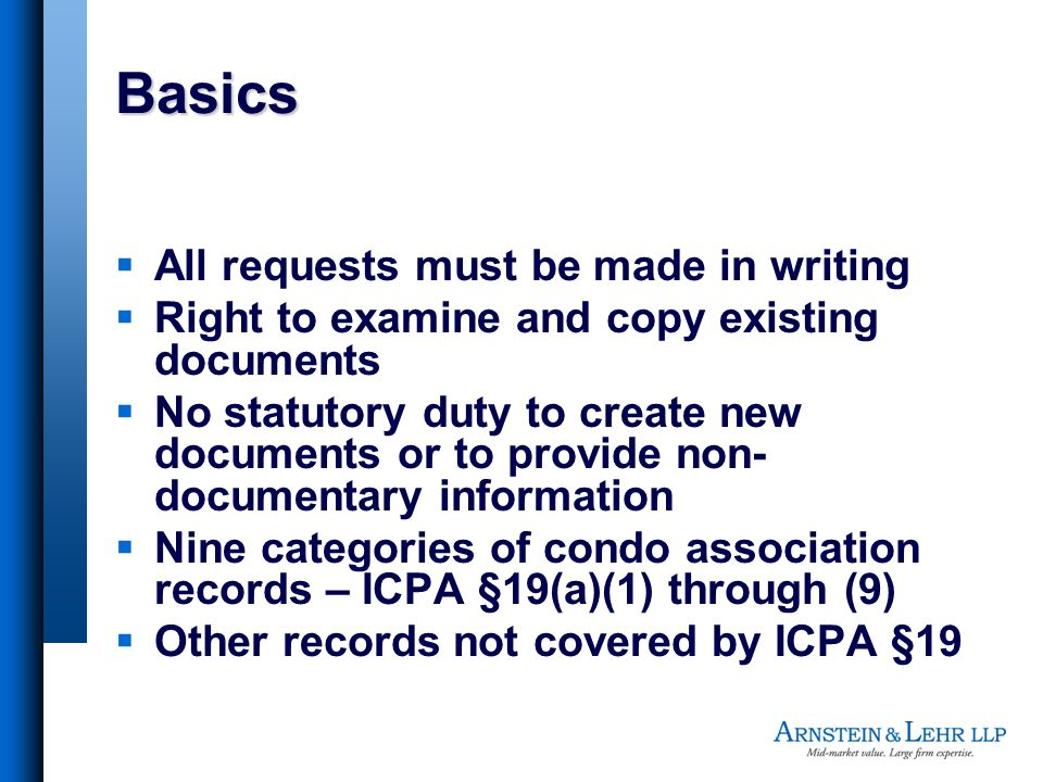 Basics All requests must be made in writing