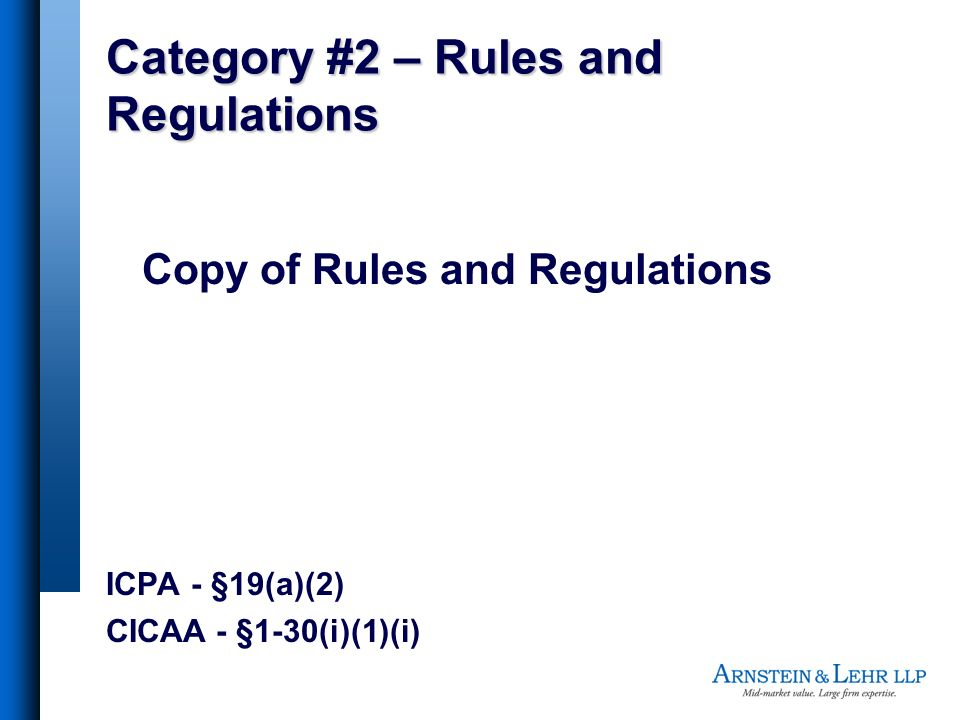 Category #2 – Rules and Regulations