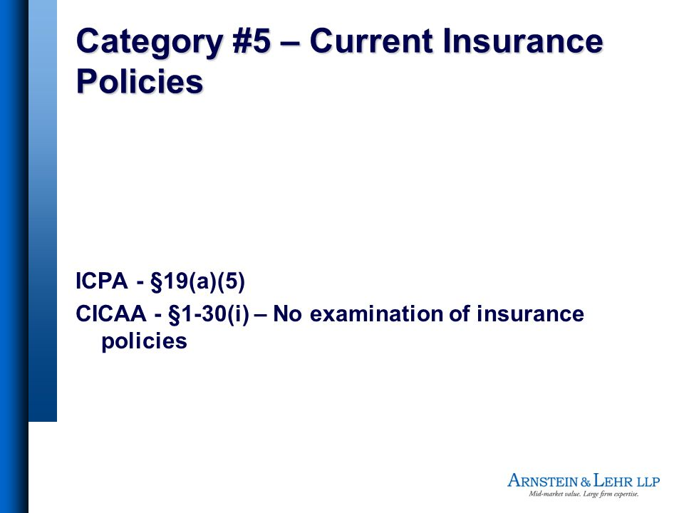 Category #5 – Current Insurance Policies