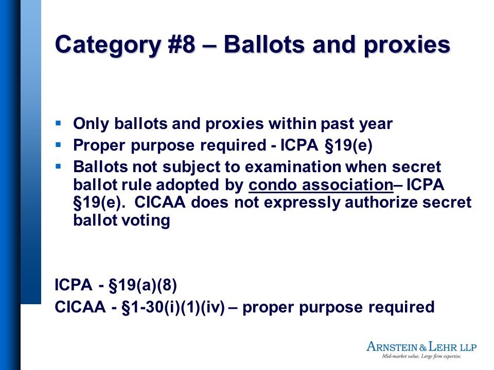 Category #8 – Ballots and proxies