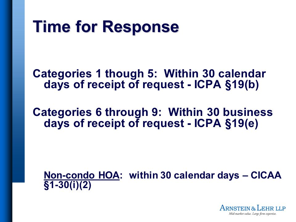 Time for Response Categories 1 though 5: Within 30 calendar days of receipt of request - ICPA §19(b)