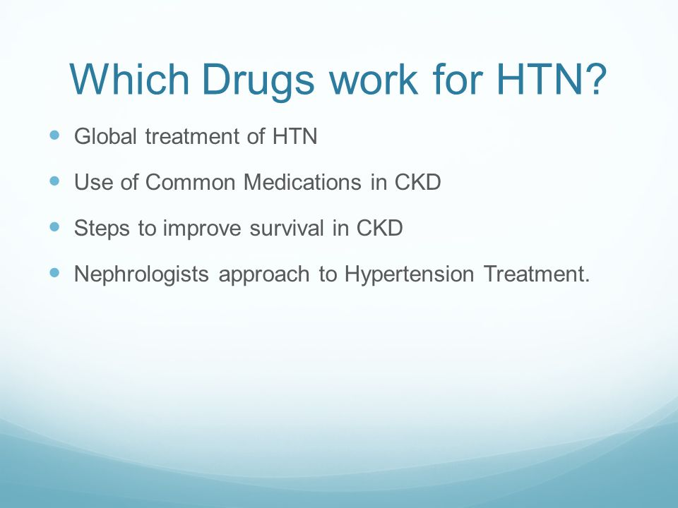 Which Drugs work for HTN