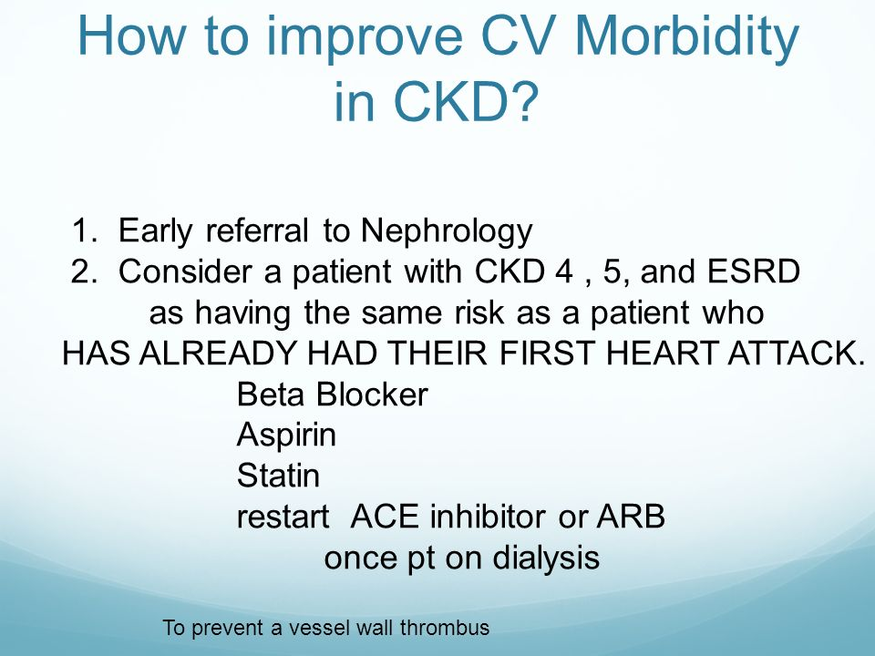 How to improve CV Morbidity in CKD