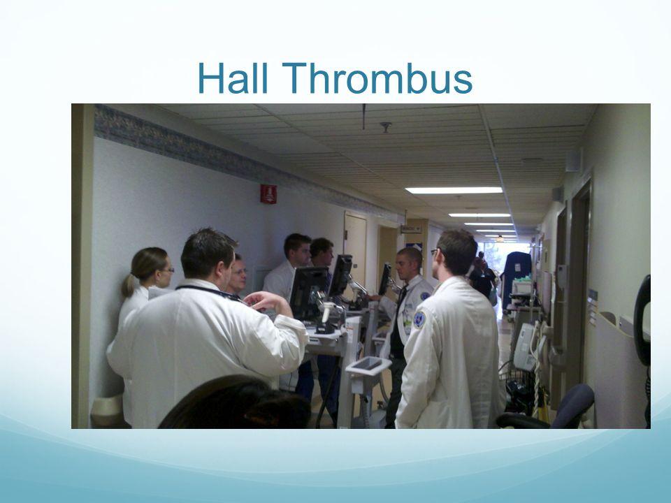 Hall Thrombus