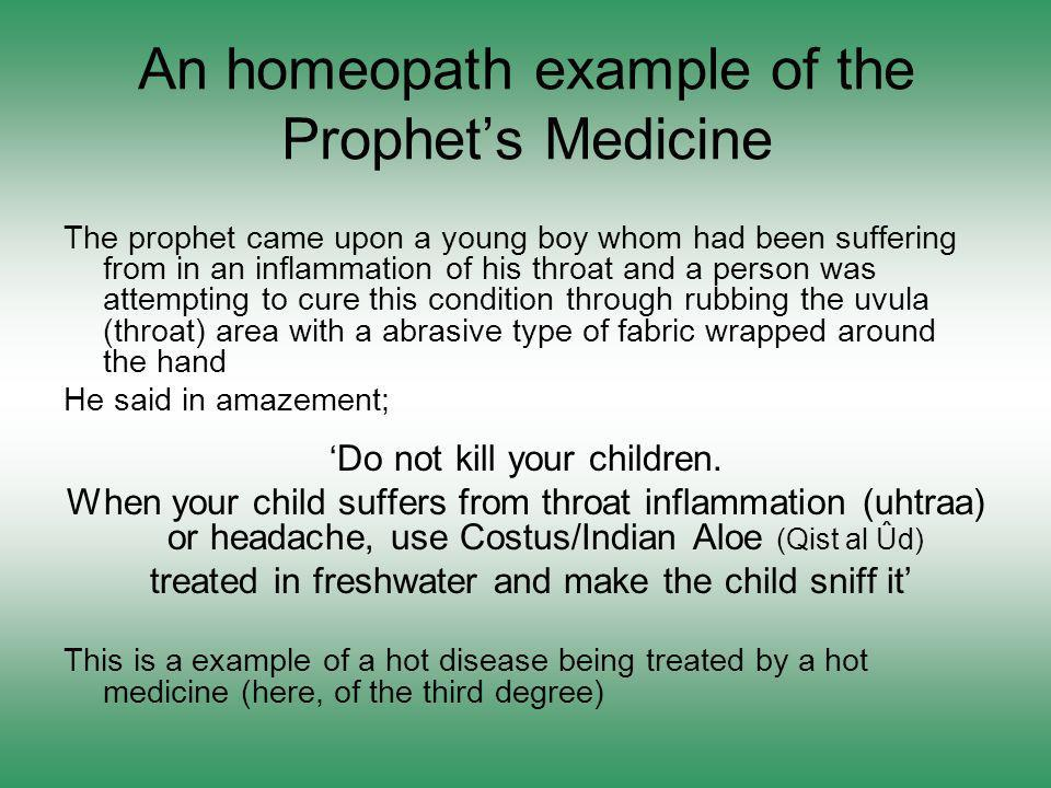 An homeopath example of the Prophet's Medicine