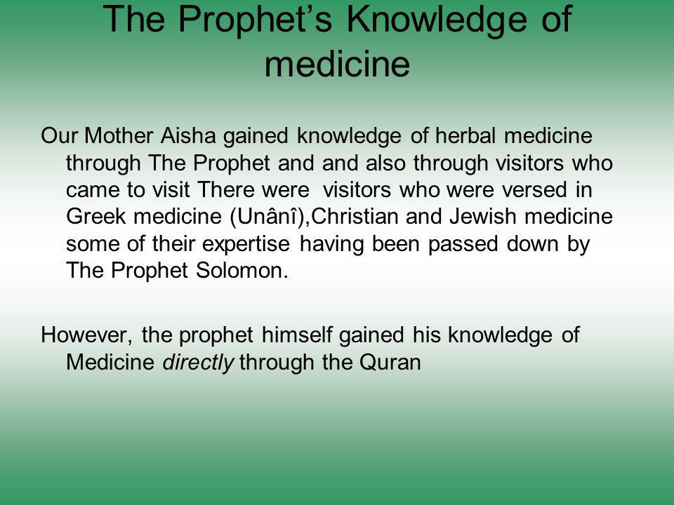 The Prophet's Knowledge of medicine