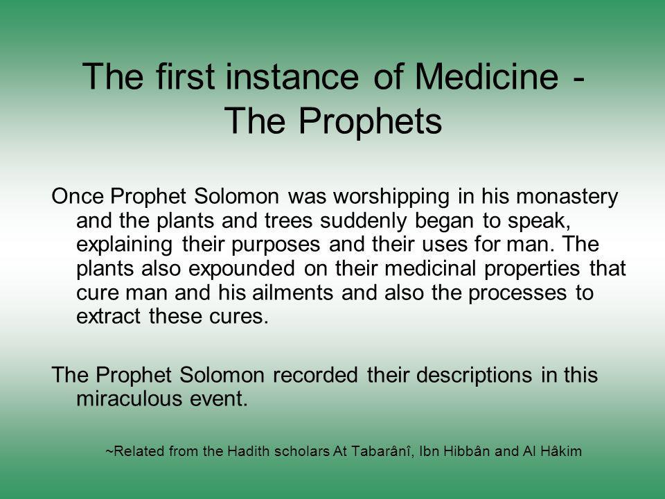 The first instance of Medicine - The Prophets
