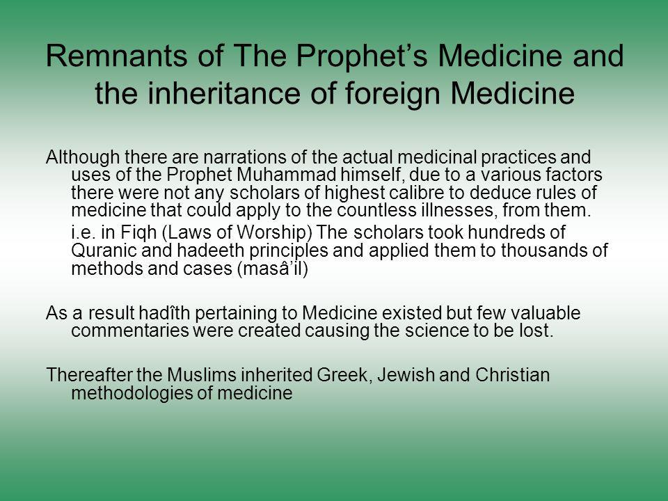Remnants of The Prophet's Medicine and the inheritance of foreign Medicine