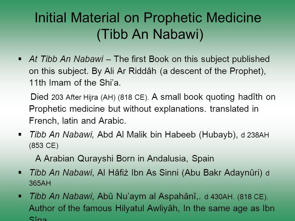 Initial Material on Prophetic Medicine (Tibb An Nabawi)