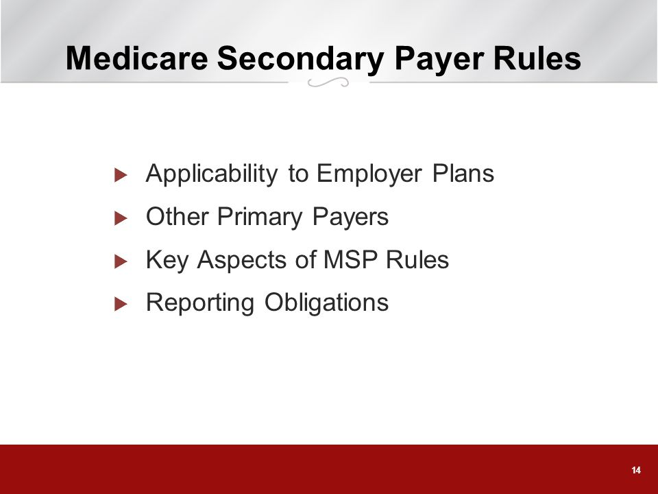 Medicare Secondary Payer Rules