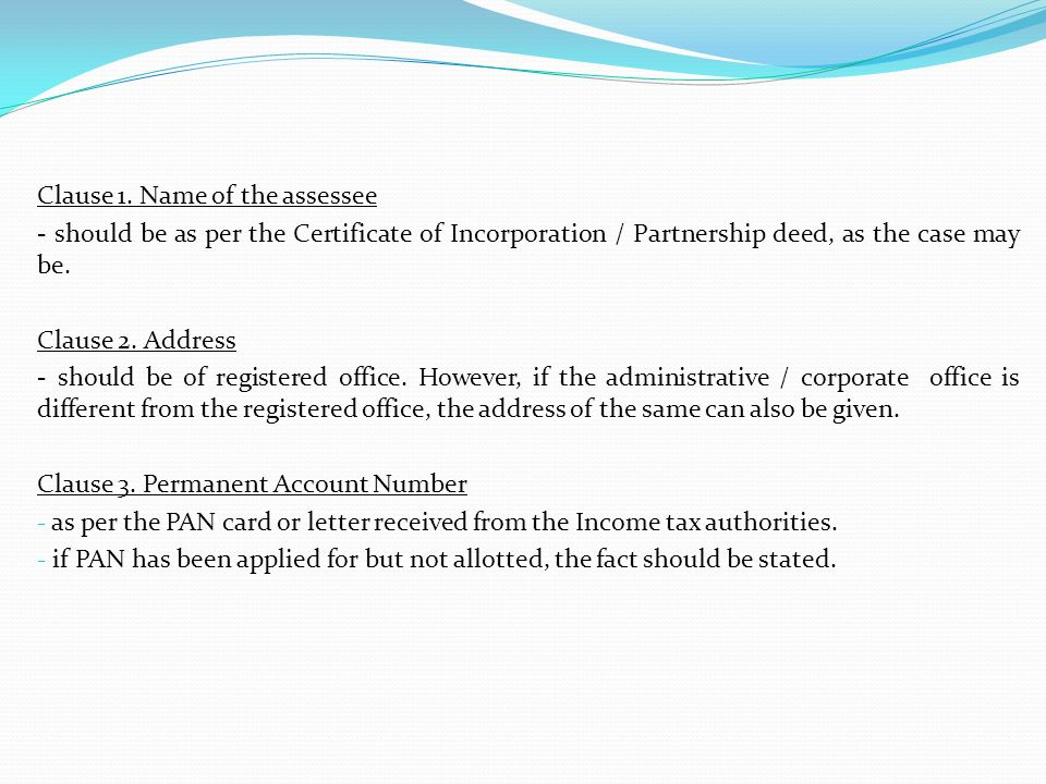 Clause 1. Name of the assessee