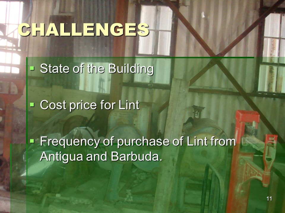 CHALLENGES State of the Building Cost price for Lint