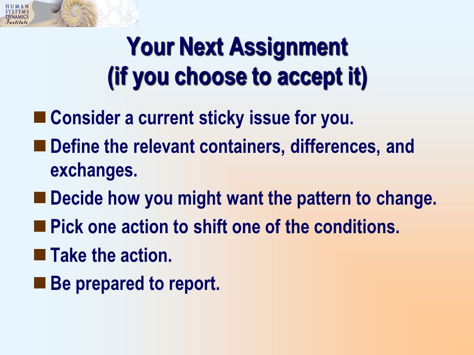Your Next Assignment (if you choose to accept it)