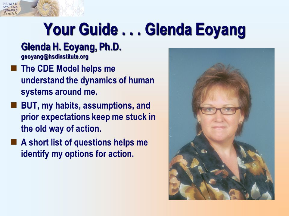 Your Guide . . . Glenda Eoyang