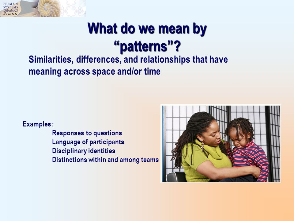 What do we mean by patterns