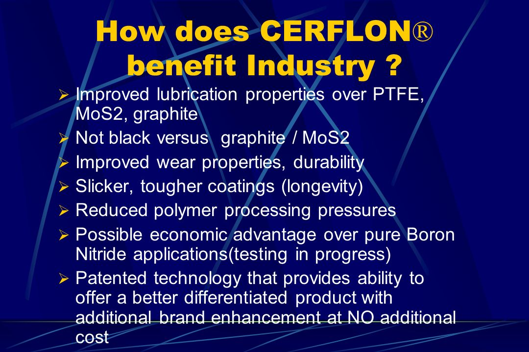How does CERFLON® benefit Industry