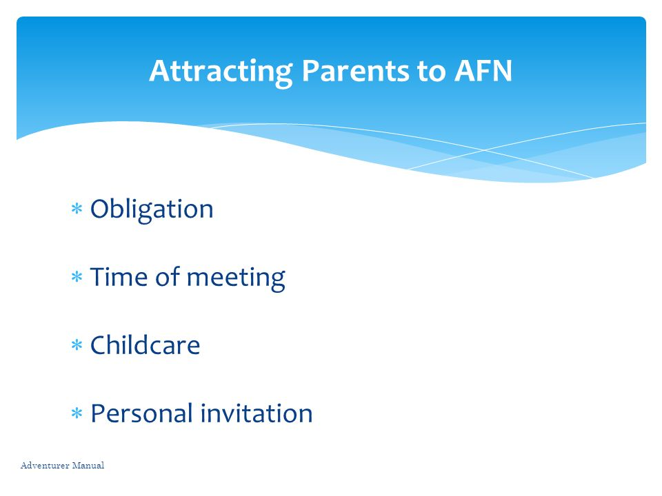 Attracting Parents to AFN