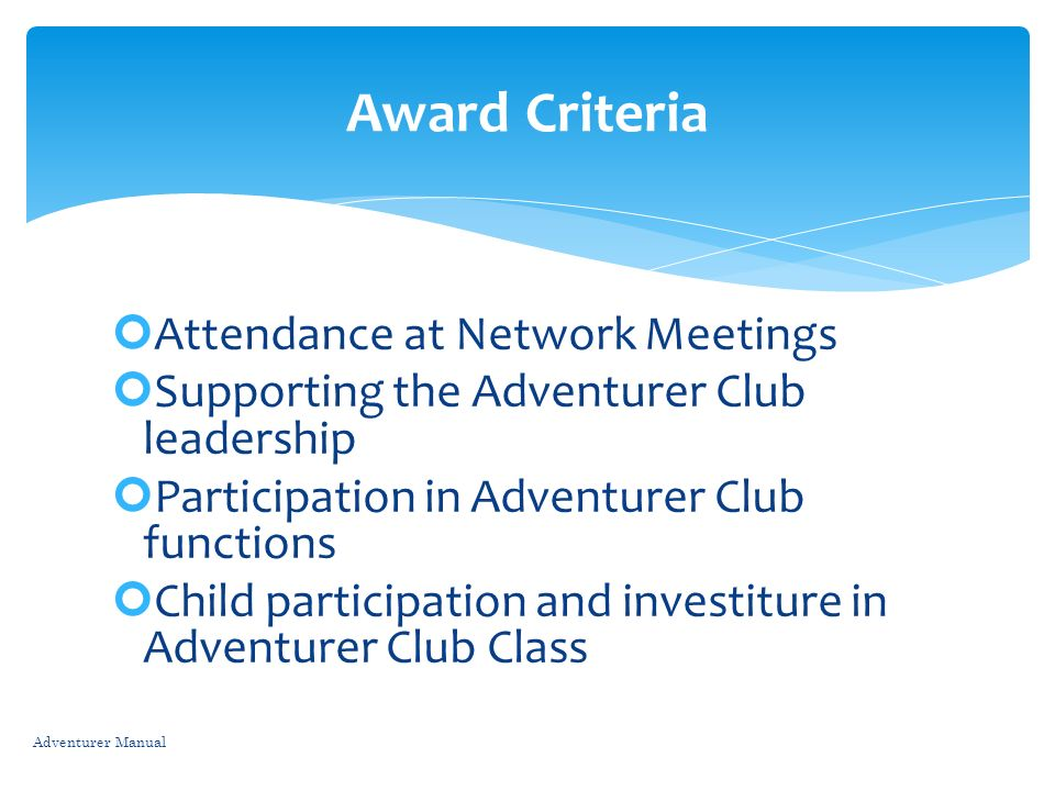 Award Criteria Attendance at Network Meetings