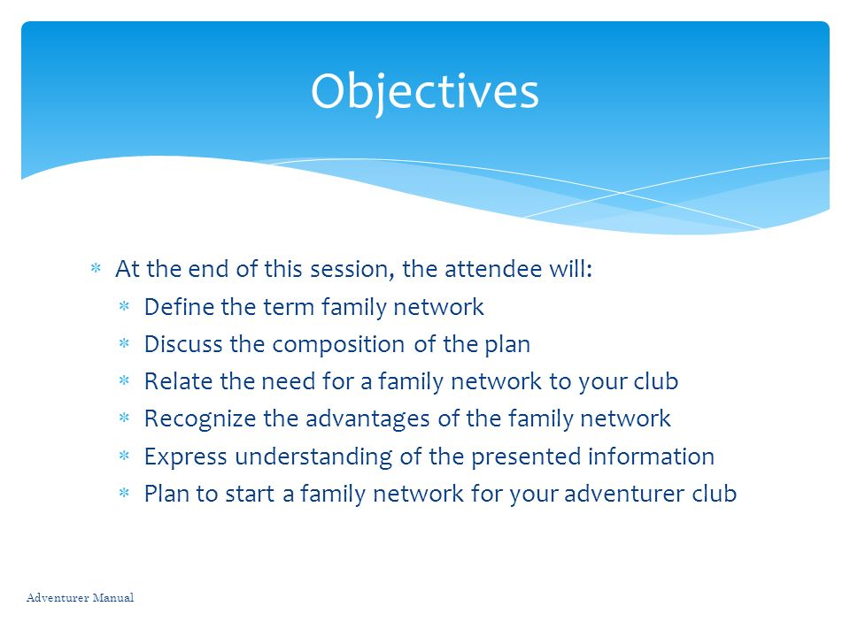 Objectives At the end of this session, the attendee will: