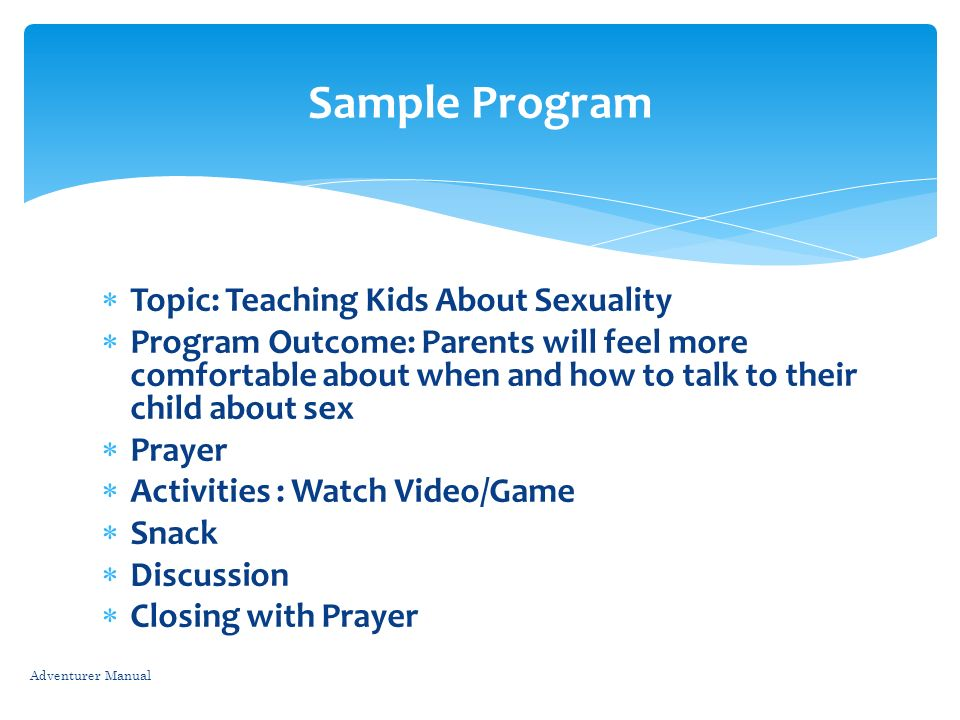 Sample Program Topic: Teaching Kids About Sexuality