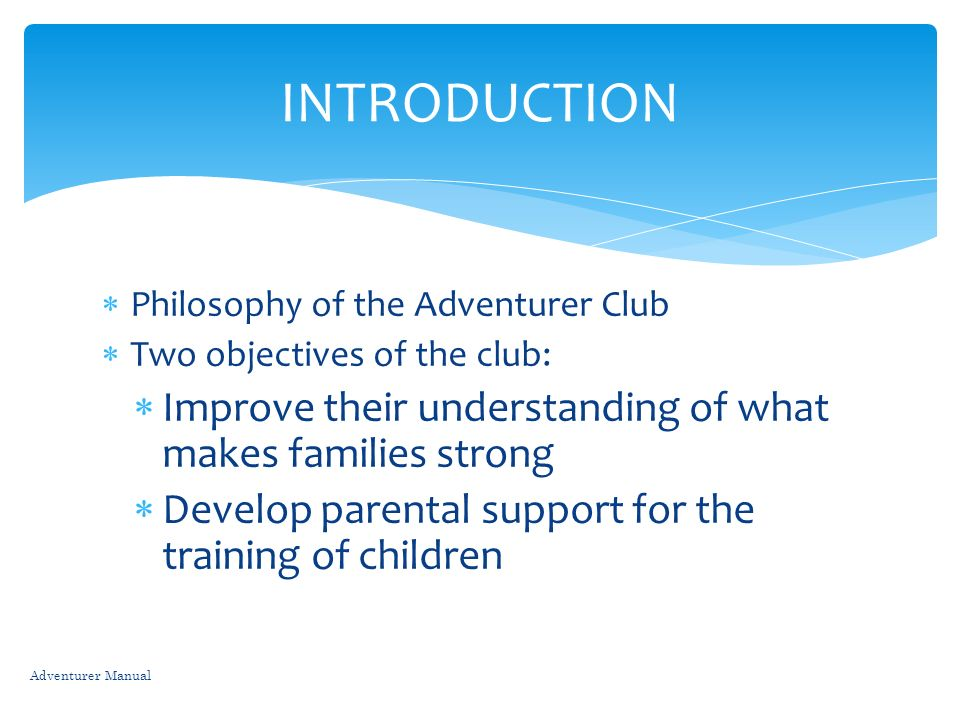 INTRODUCTION Improve their understanding of what makes families strong