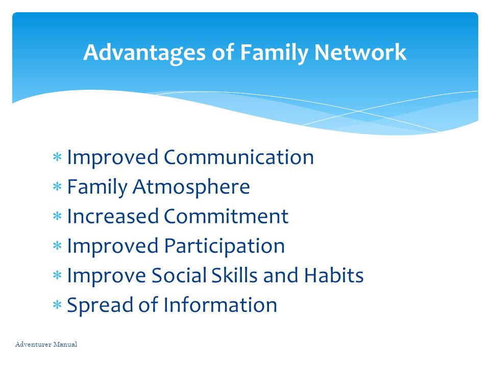 Advantages of Family Network