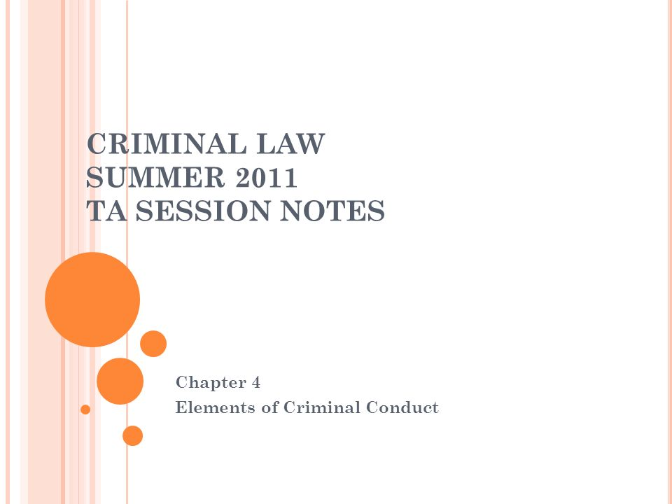 CRIMINAL LAW SUMMER 2011 TA SESSION NOTES