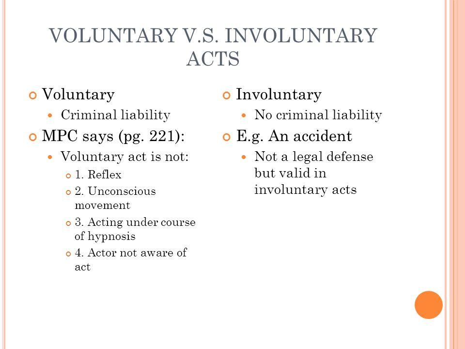 VOLUNTARY V.S. INVOLUNTARY ACTS