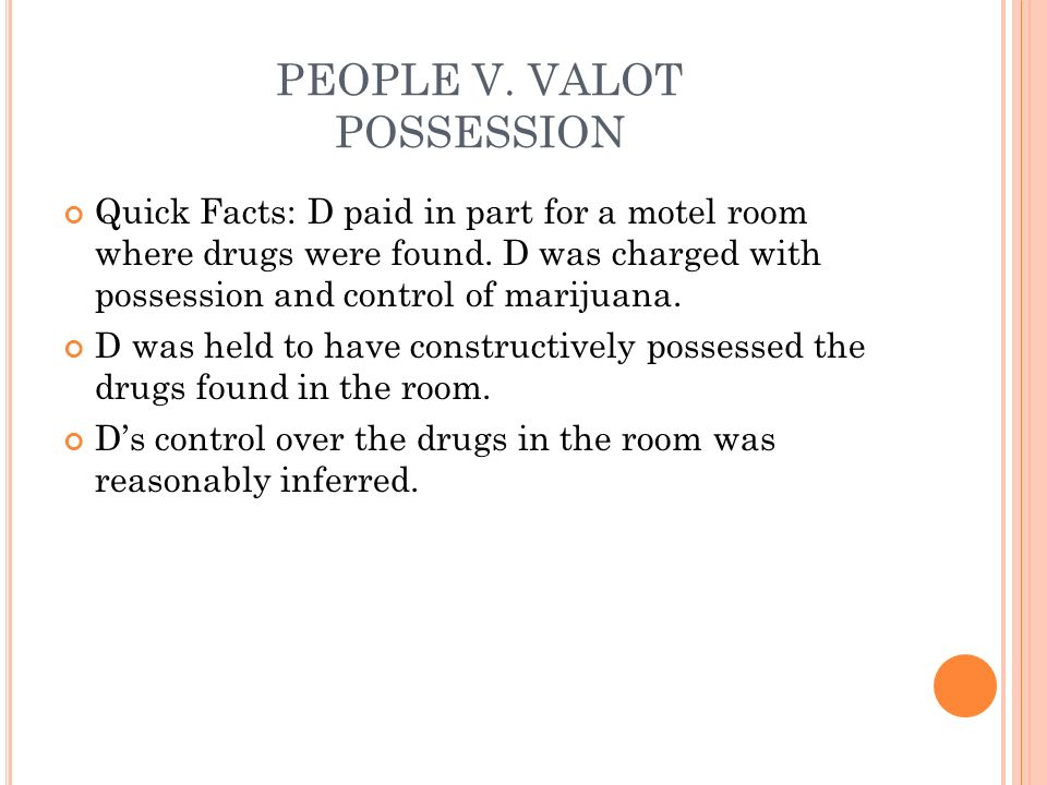 PEOPLE V. VALOT POSSESSION