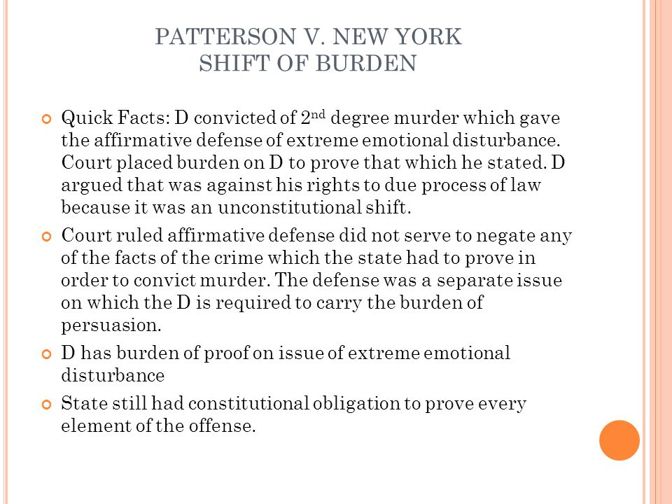 PATTERSON V. NEW YORK SHIFT OF BURDEN