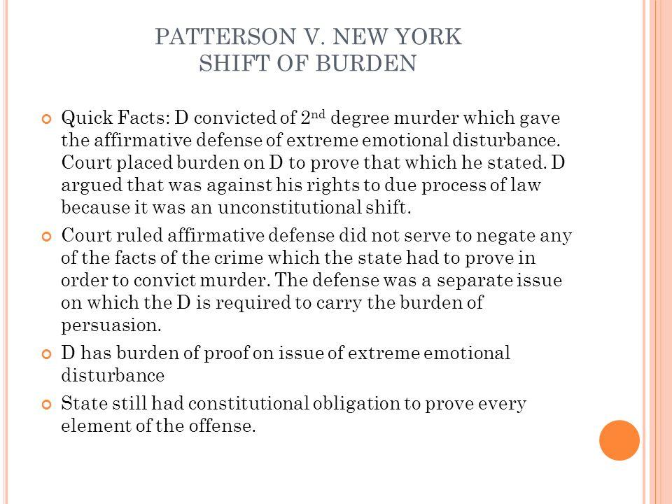 PATTERSON V. NEW YORK SHIFT OF BURDEN